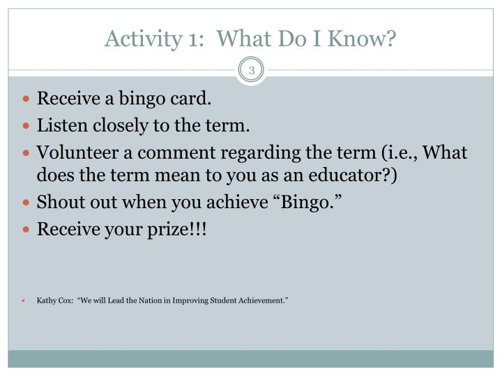 Activity 1 what do i know