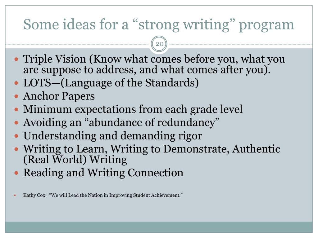"Some ideas for a ""strong writing"" program"