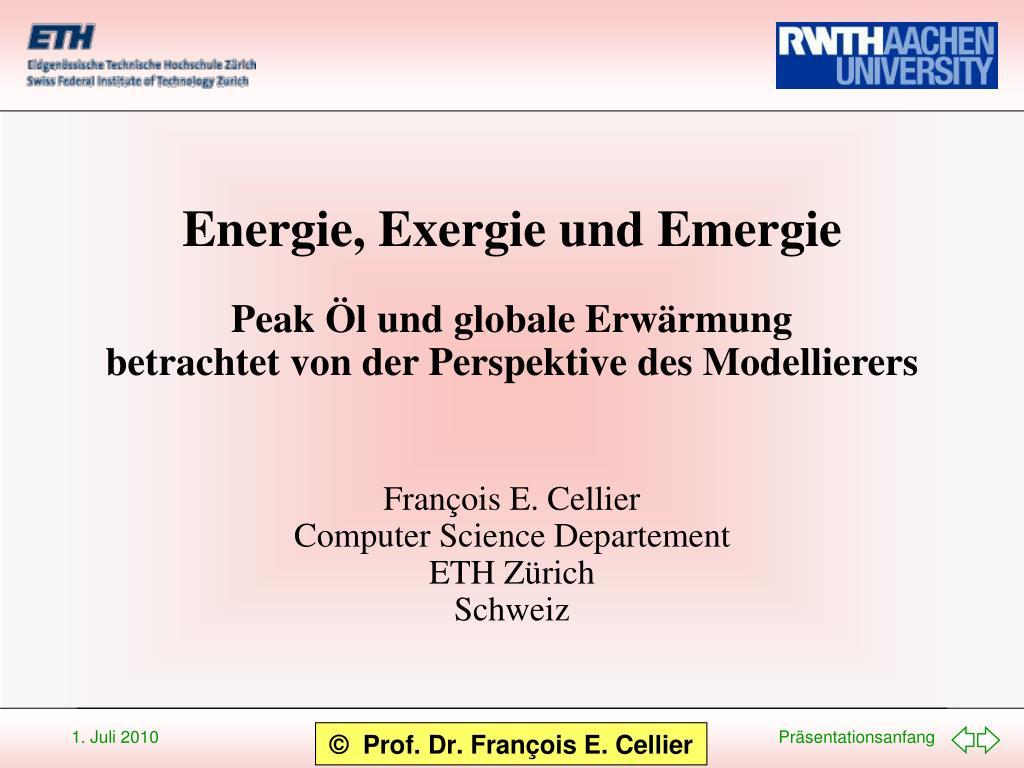 Energie, Exergie und Emergie
