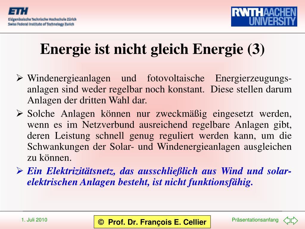Energie ist nicht gleich Energie (3)