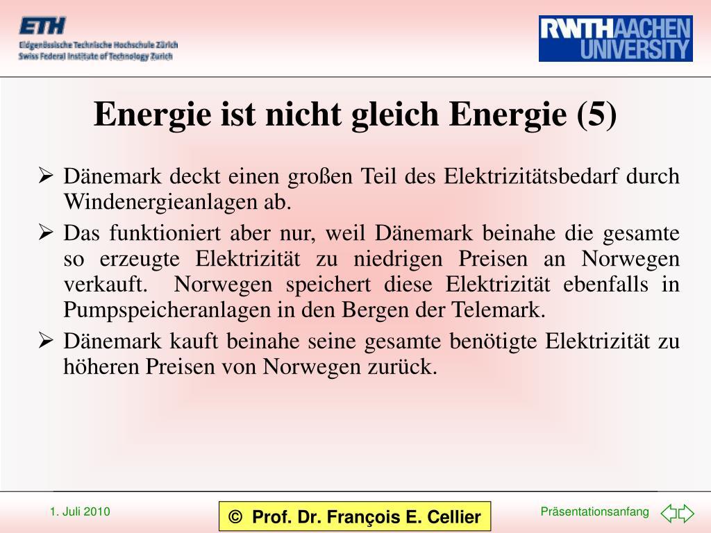 Energie ist nicht gleich Energie (5)