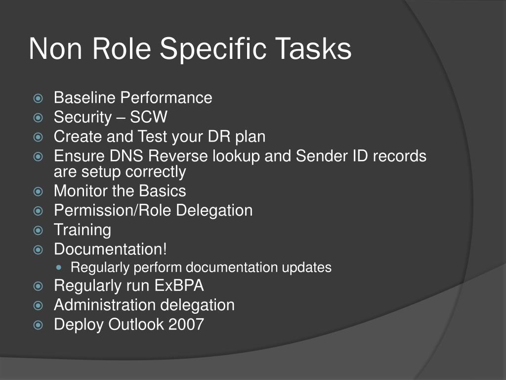 Non Role Specific Tasks