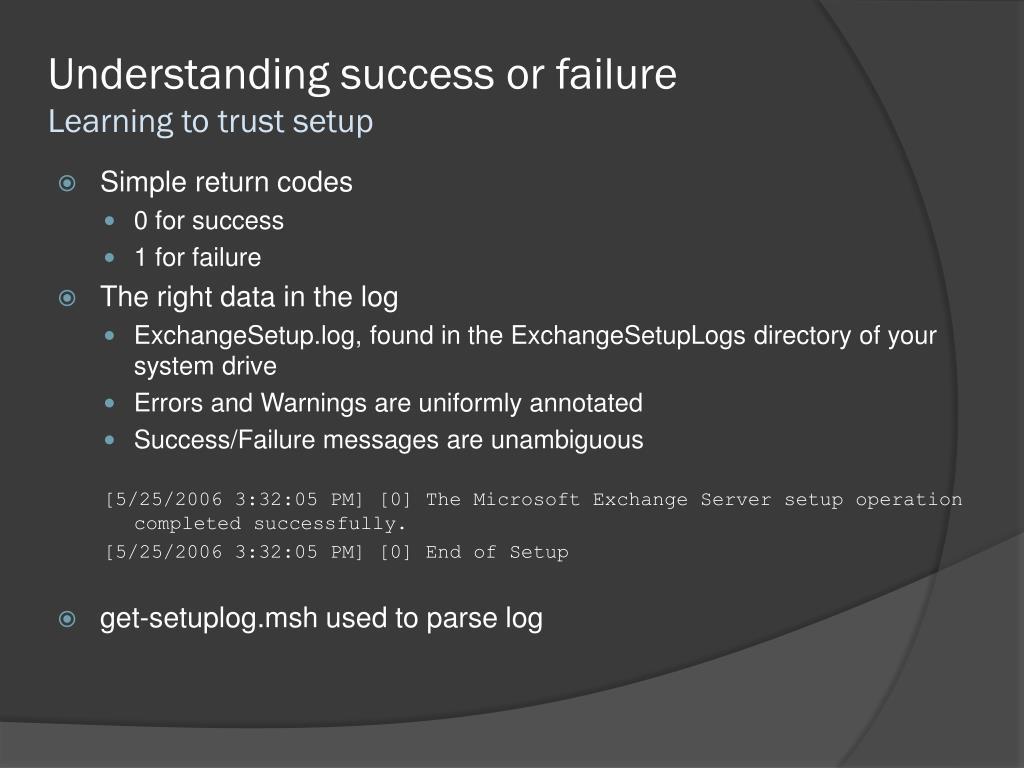 Understanding success or failure