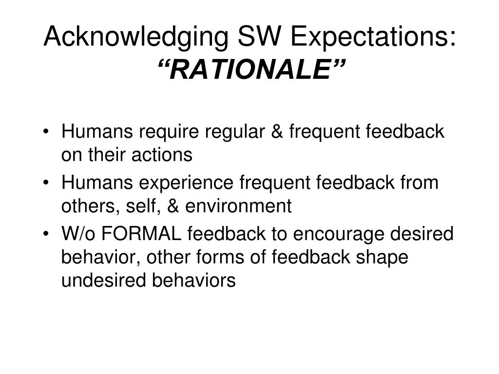 Acknowledging SW Expectations: