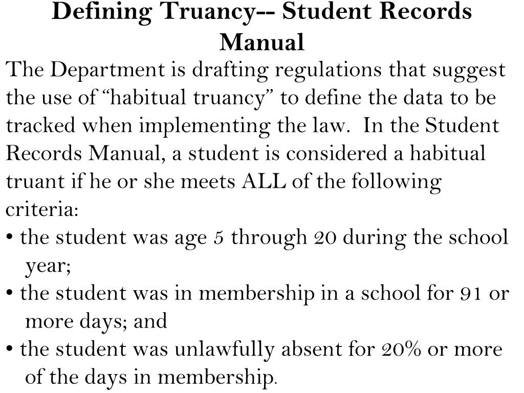 Defining Truancy-- Student Records Manual