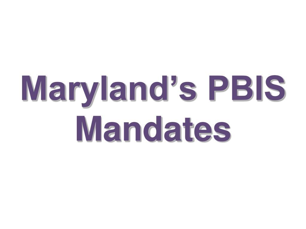 Maryland's PBIS Mandates