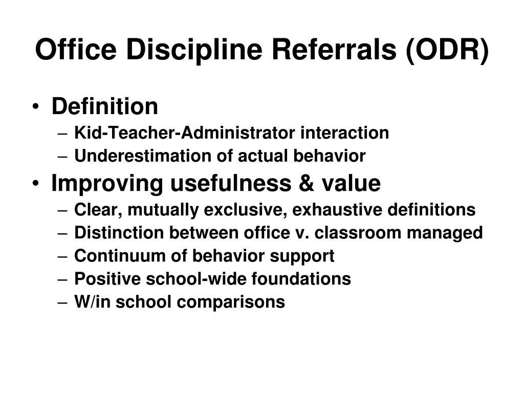 Office Discipline Referrals (ODR)