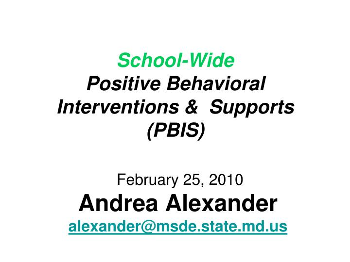School wide positive behavioral interventions supports pbis