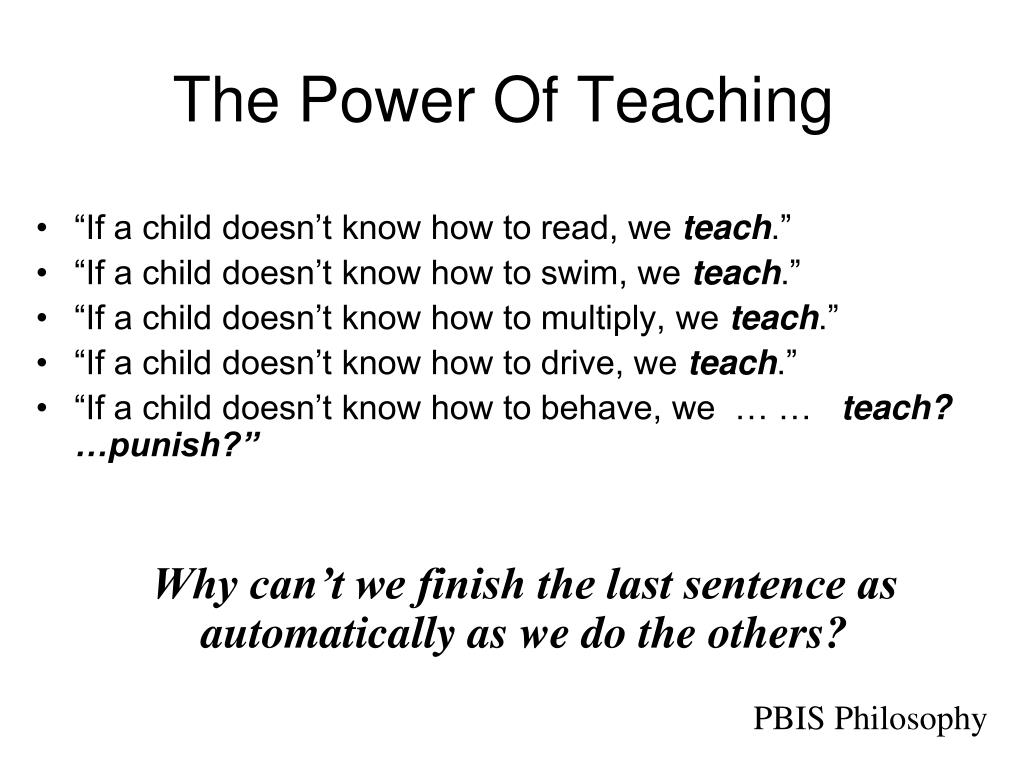 The Power Of Teaching
