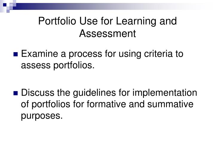 Portfolio use for learning and assessment3