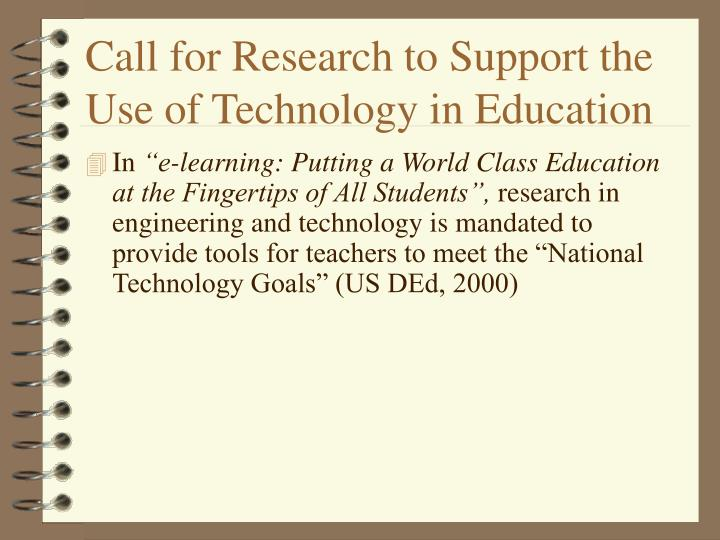Call for research to support the use of technology in education