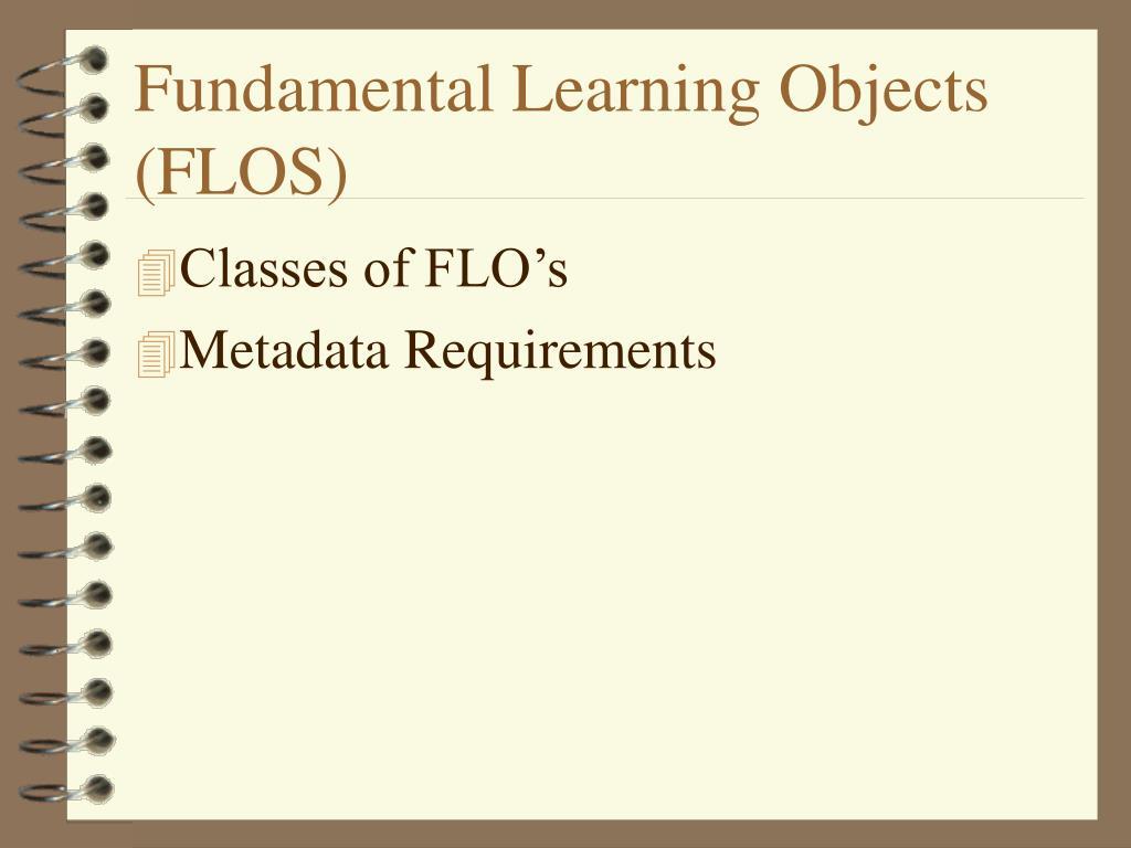 Fundamental Learning Objects (FLOS)