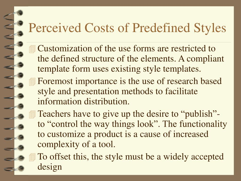 Perceived Costs of Predefined Styles