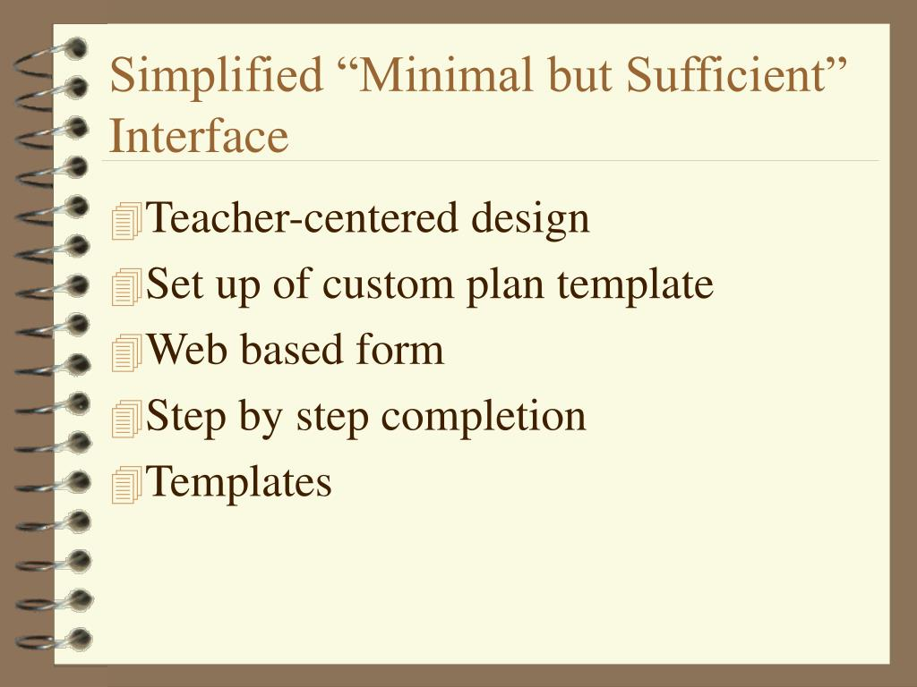 "Simplified ""Minimal but Sufficient"" Interface"