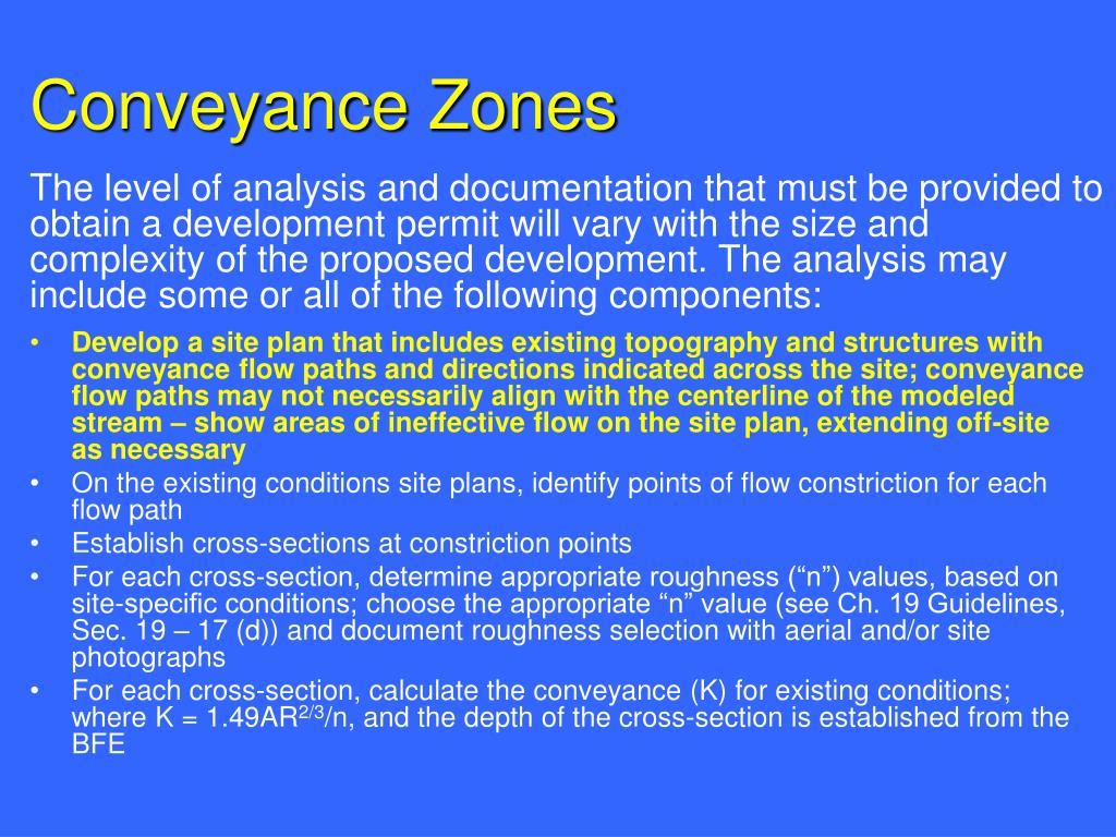 Conveyance Zones