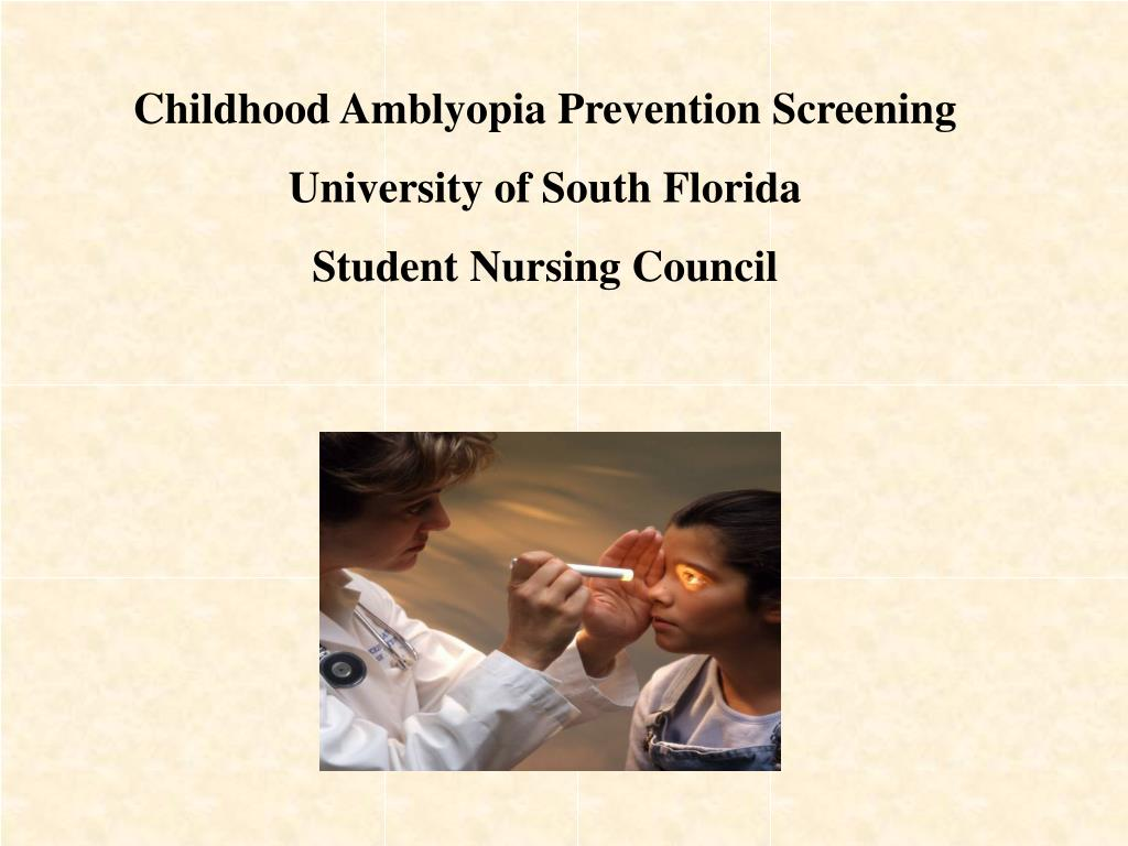 Childhood Amblyopia Prevention Screening