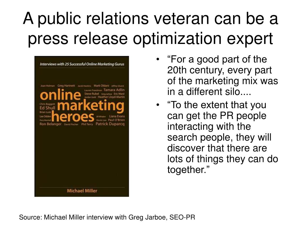 A public relations veteran can be a press release optimization expert
