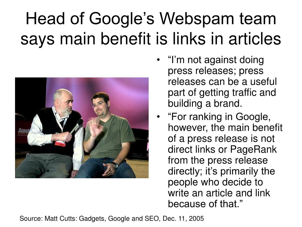 Head of Google's Webspam team says main benefit is links in articles