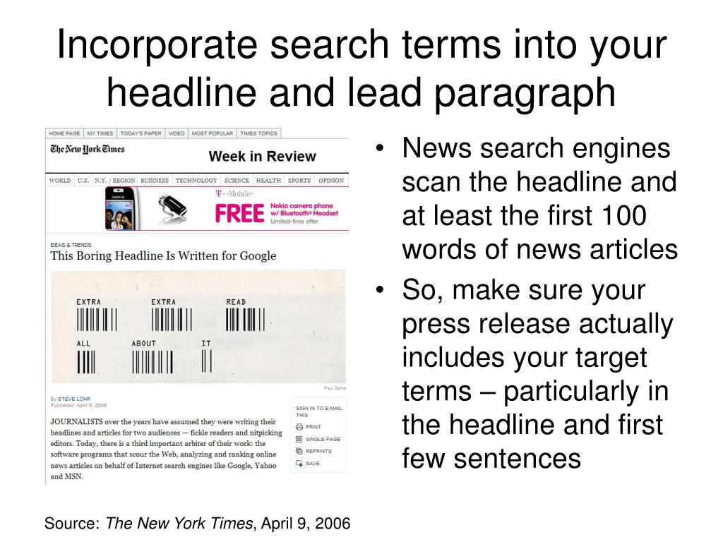 Incorporate search terms into your headline and lead paragraph