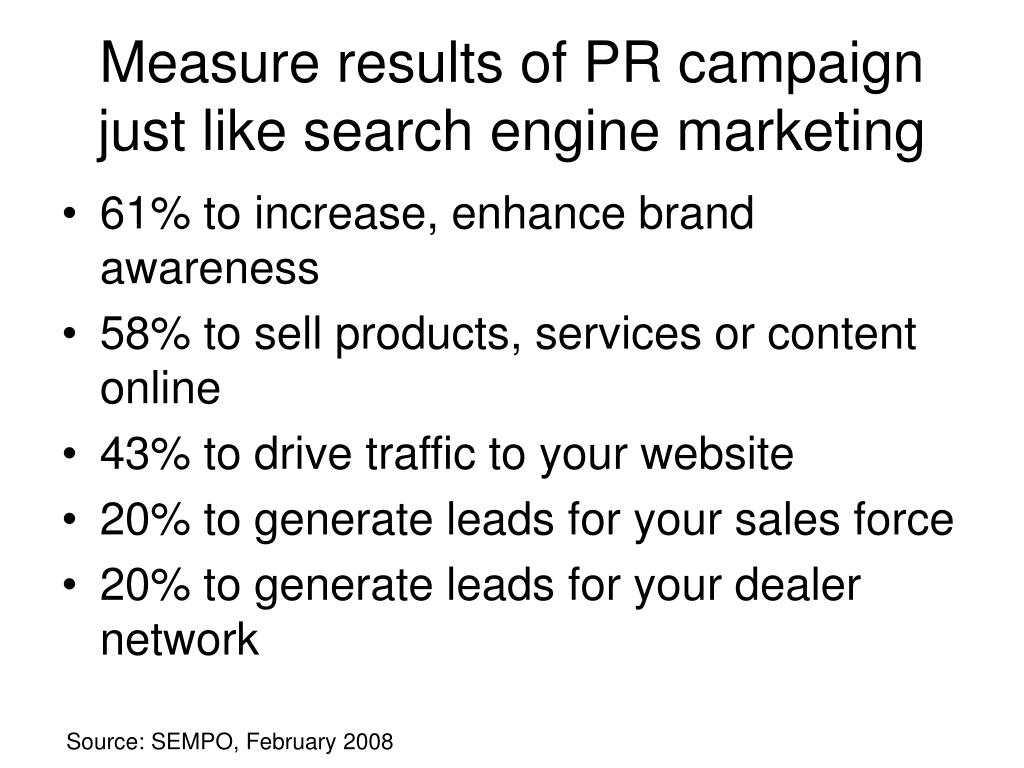 Measure results of PR campaign just like search engine marketing