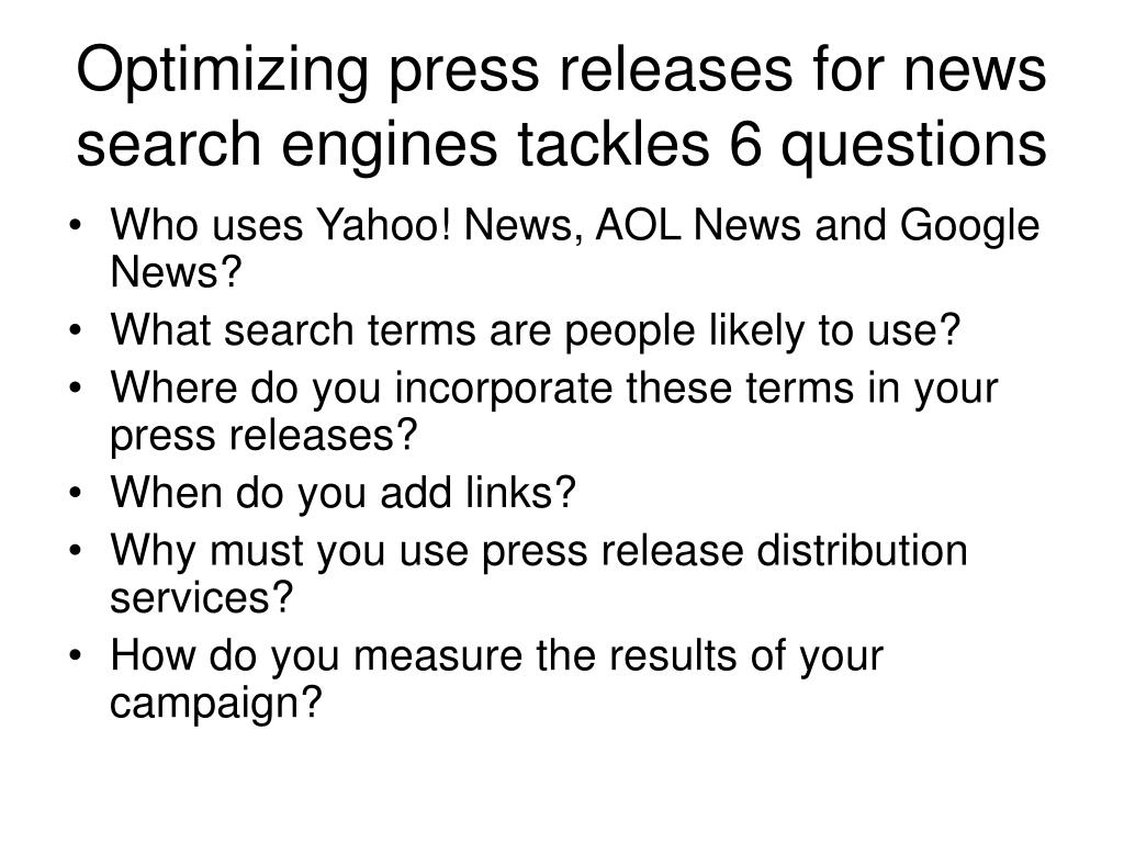 Optimizing press releases for news search engines tackles 6 questions
