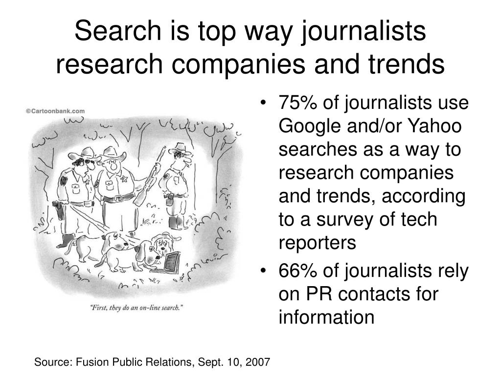 Search is top way journalists research companies and trends
