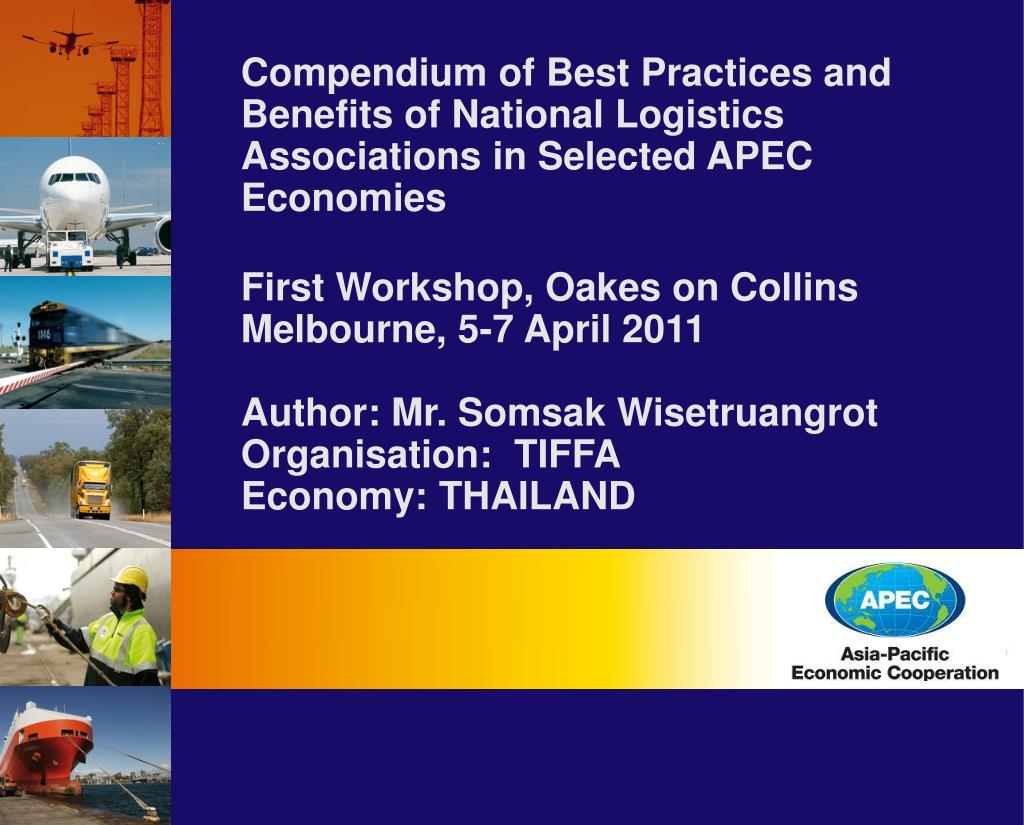 Compendium of Best Practices and Benefits of National Logistics Associations in Selected APEC Economies