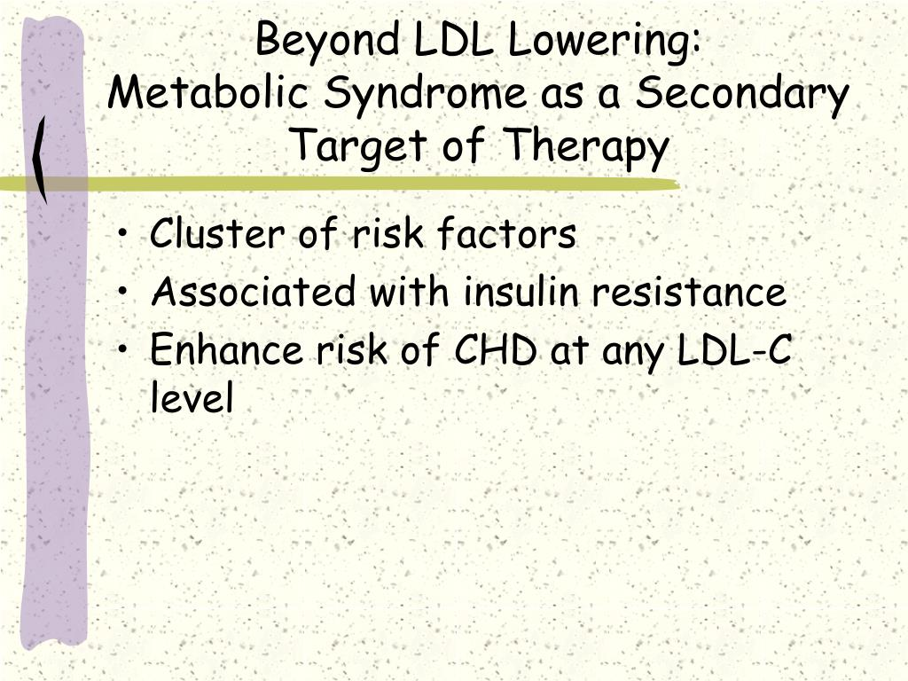 Beyond LDL Lowering:
