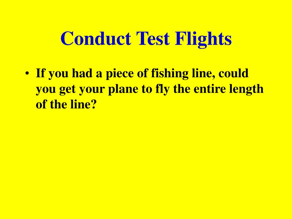 Conduct Test Flights