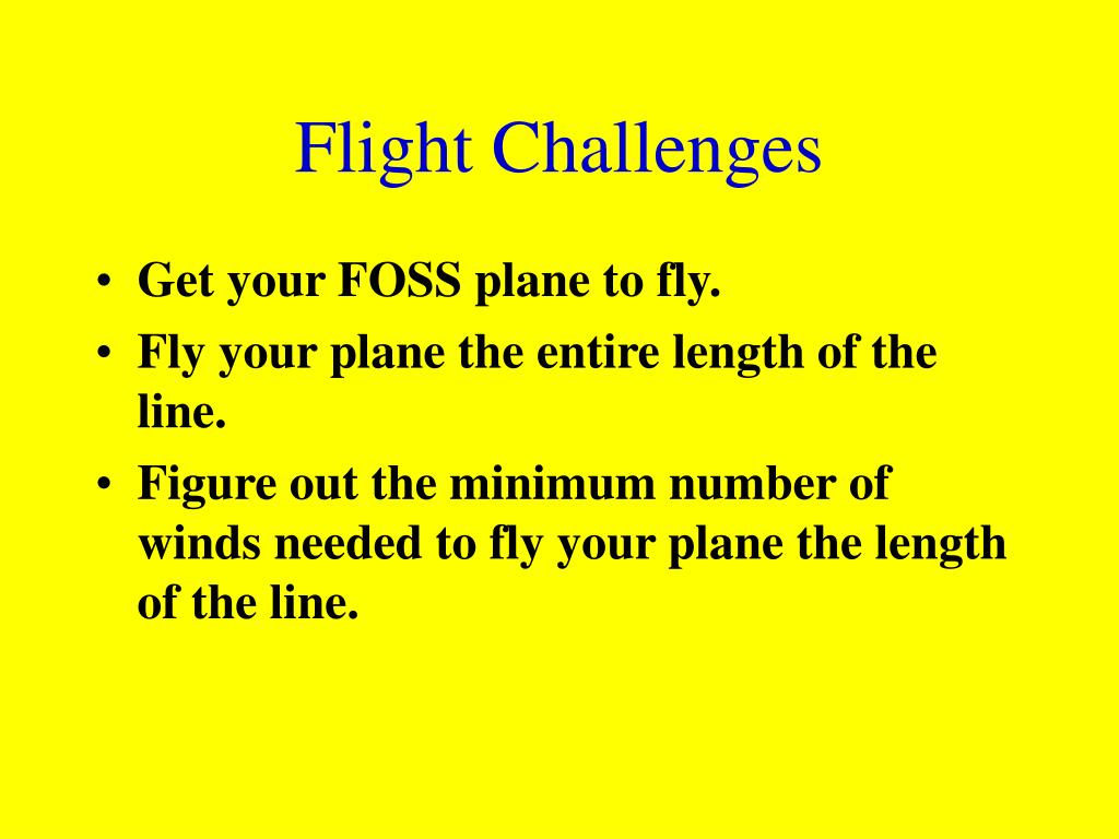 Flight Challenges