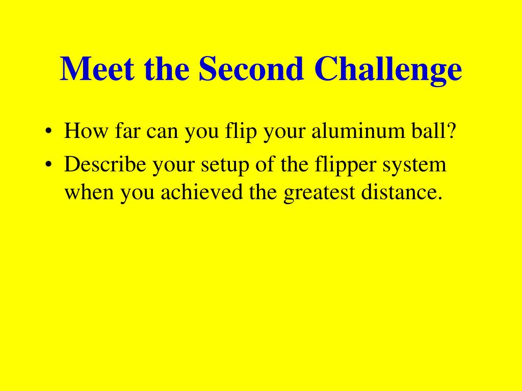Meet the Second Challenge