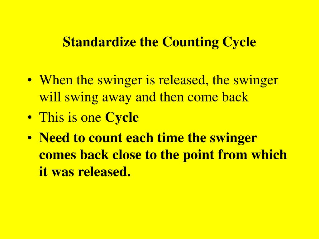 Standardize the Counting Cycle