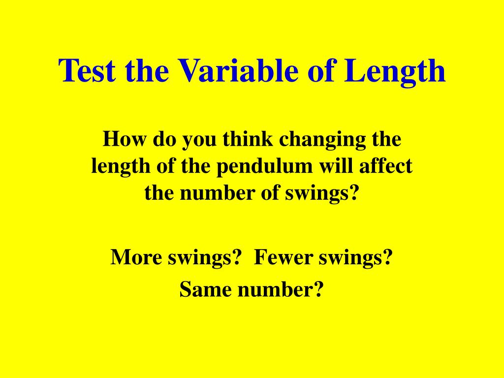Test the Variable of Length