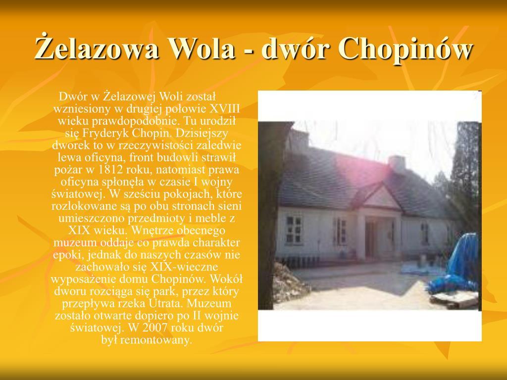 Żelazowa Wola - dwór Chopinów