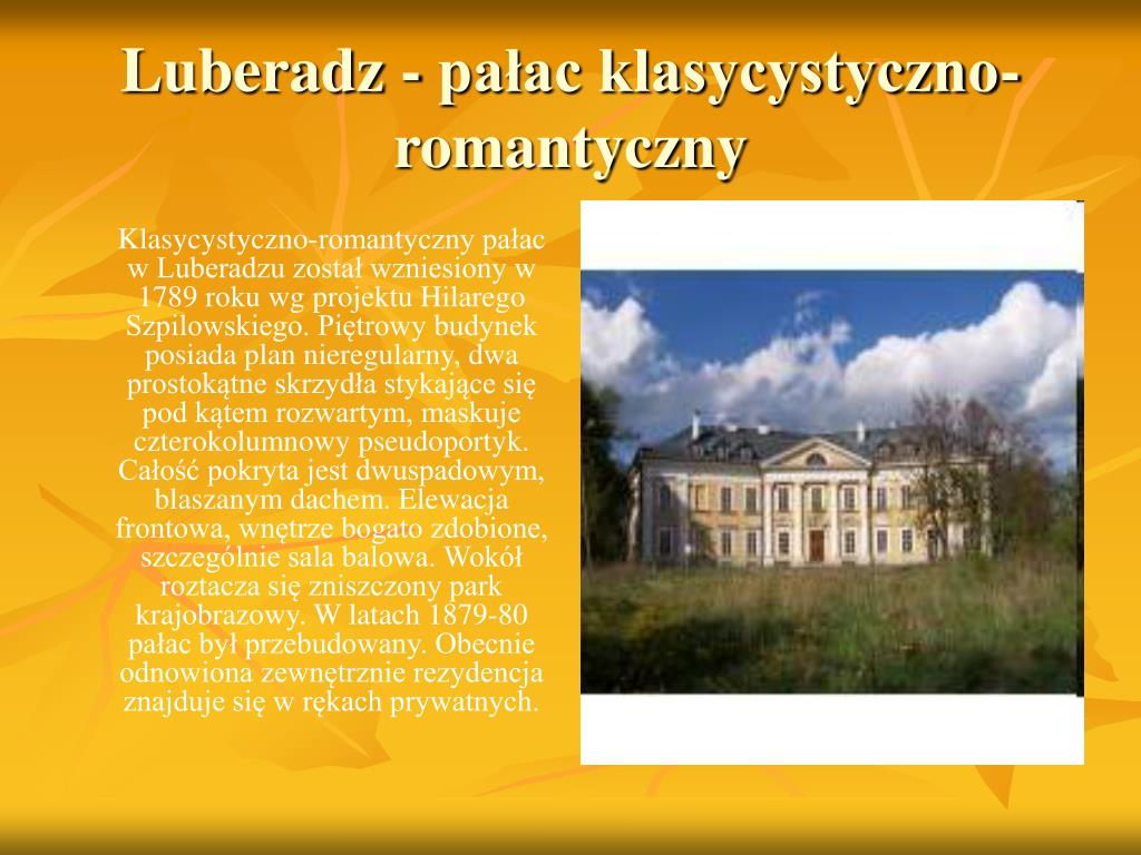 Luberadz - pałac klasycystyczno-romantyczny