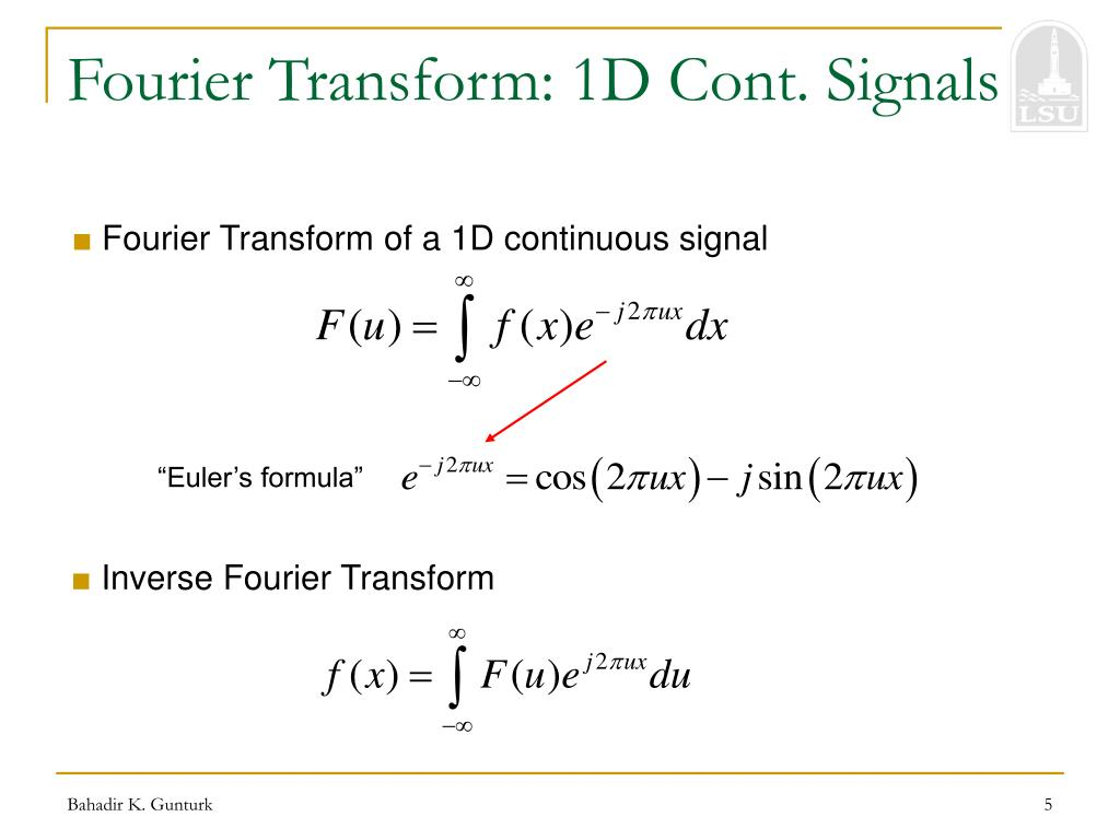 Fourier Transform: 1D Cont. Signals