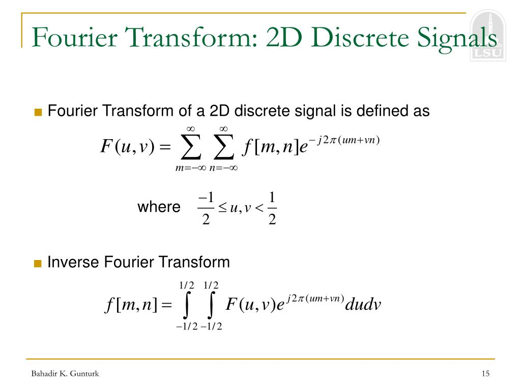 Fourier Transform: 2D Discrete Signals