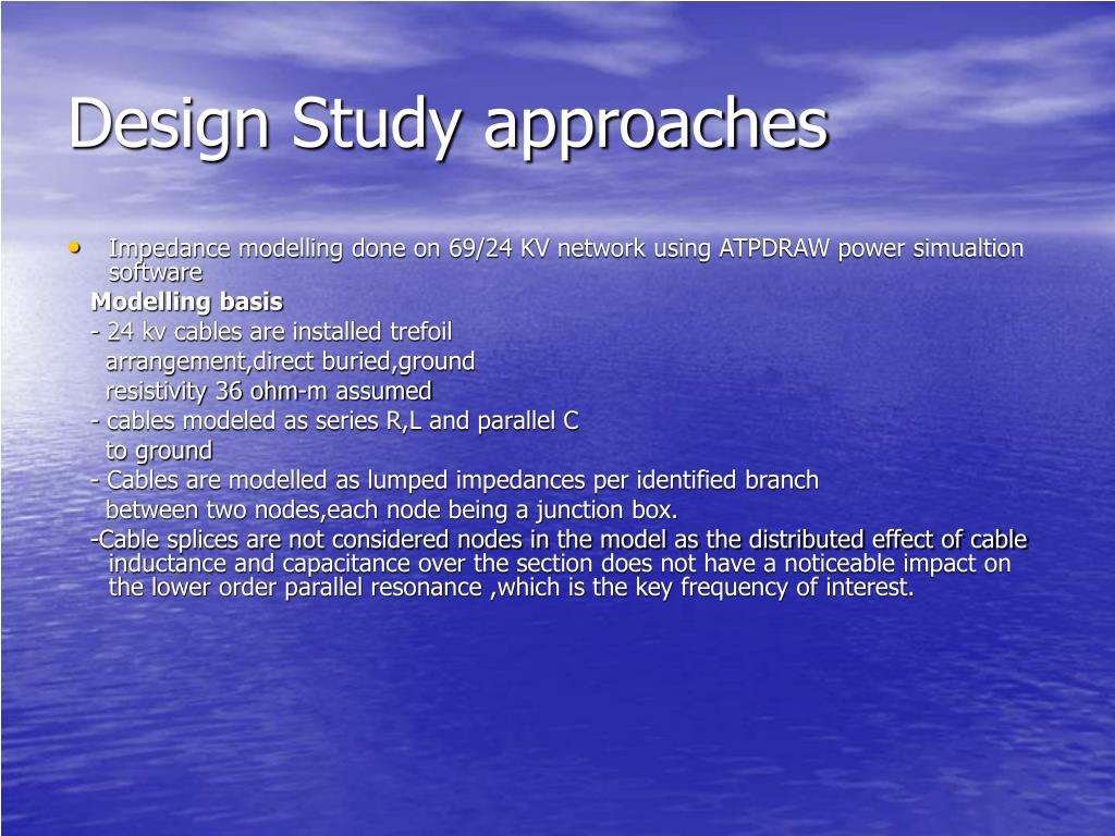 Design Study approaches