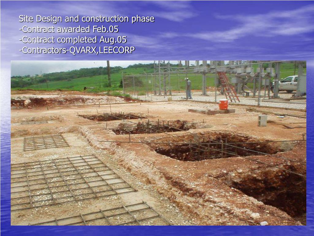 Site Design and construction phase