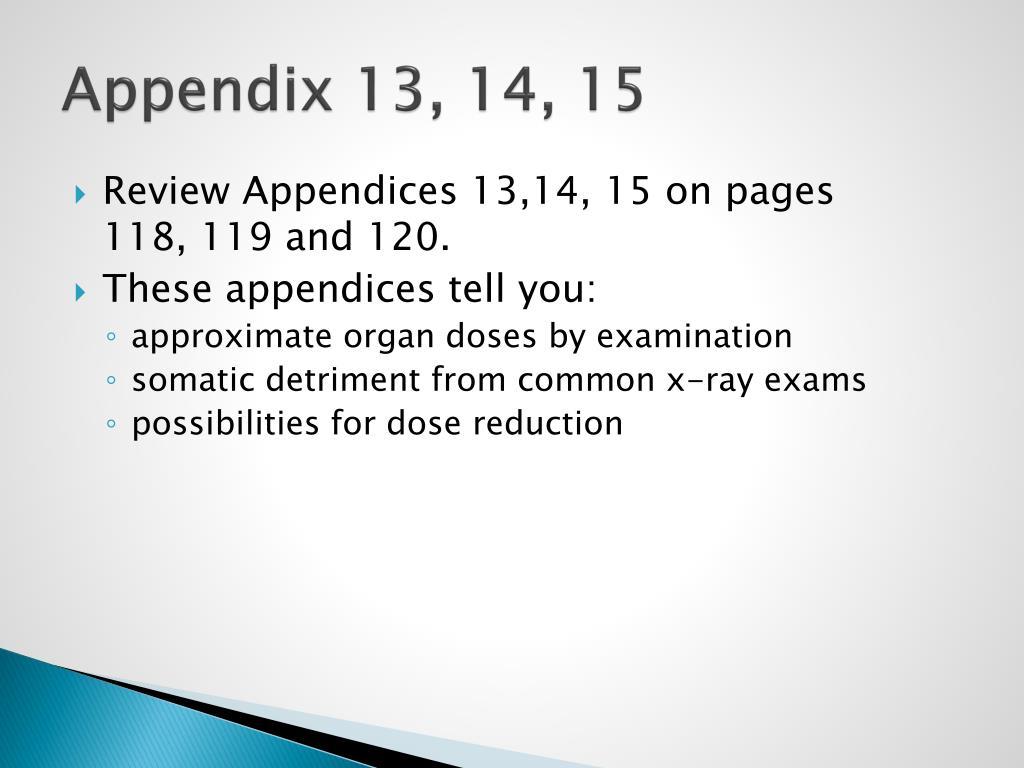 Appendix 13, 14, 15