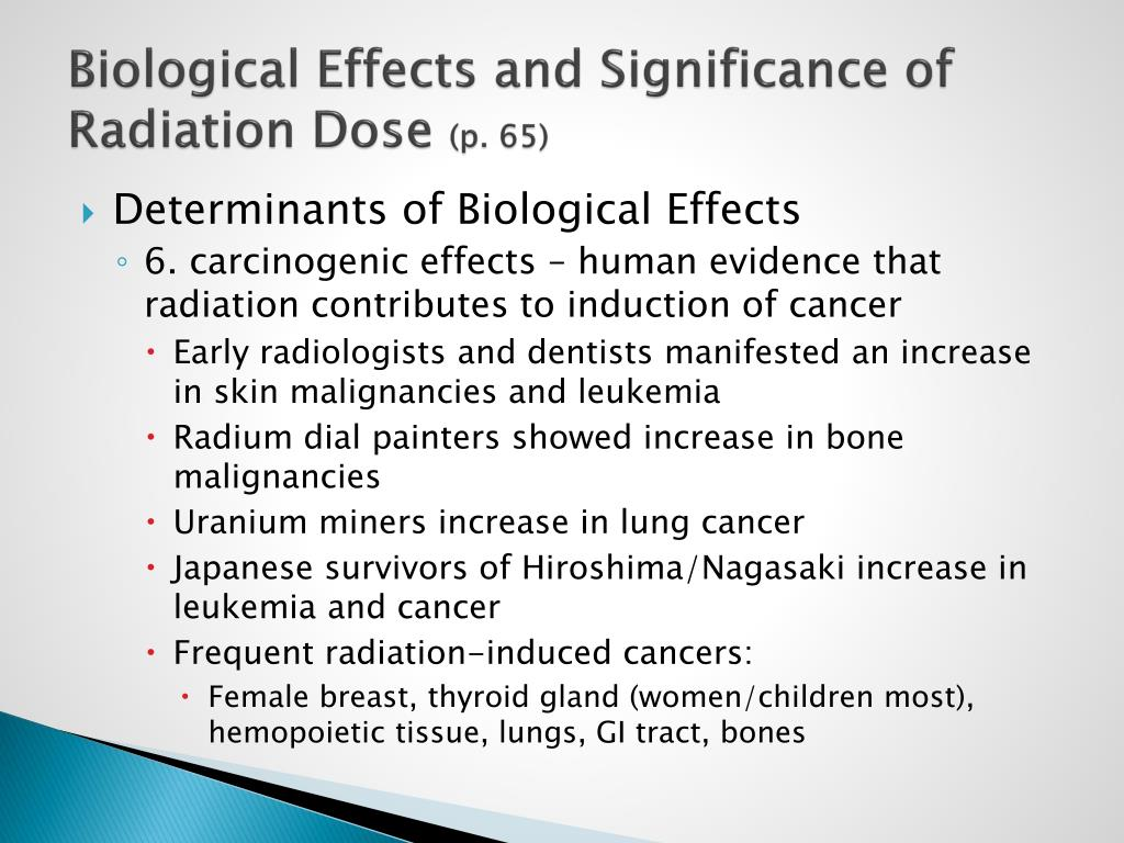 Biological Effects and Significance of Radiation Dose