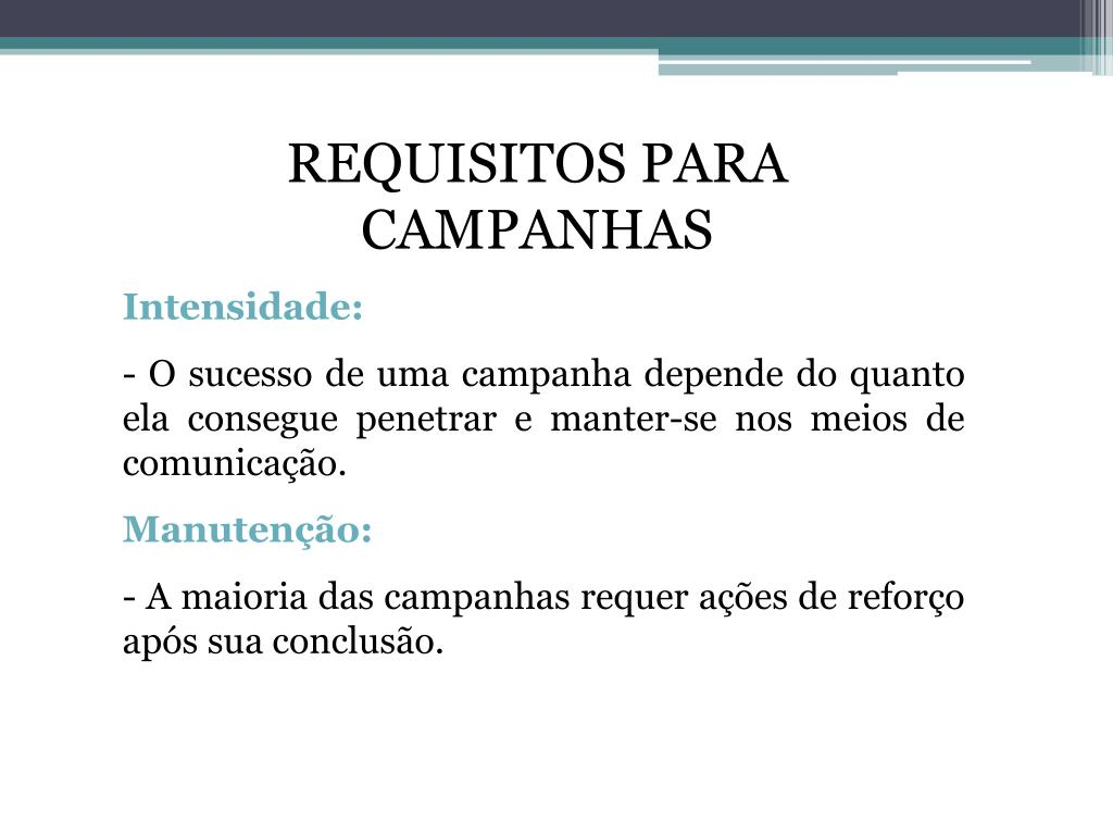 REQUISITOS PARA CAMPANHAS
