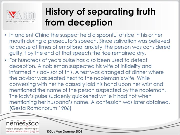 History of separating truth from deception l.jpg
