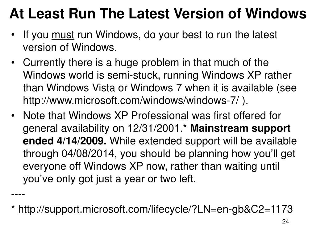 At Least Run The Latest Version of Windows