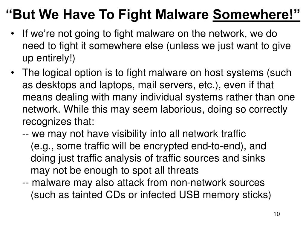 """But We Have To Fight Malware"