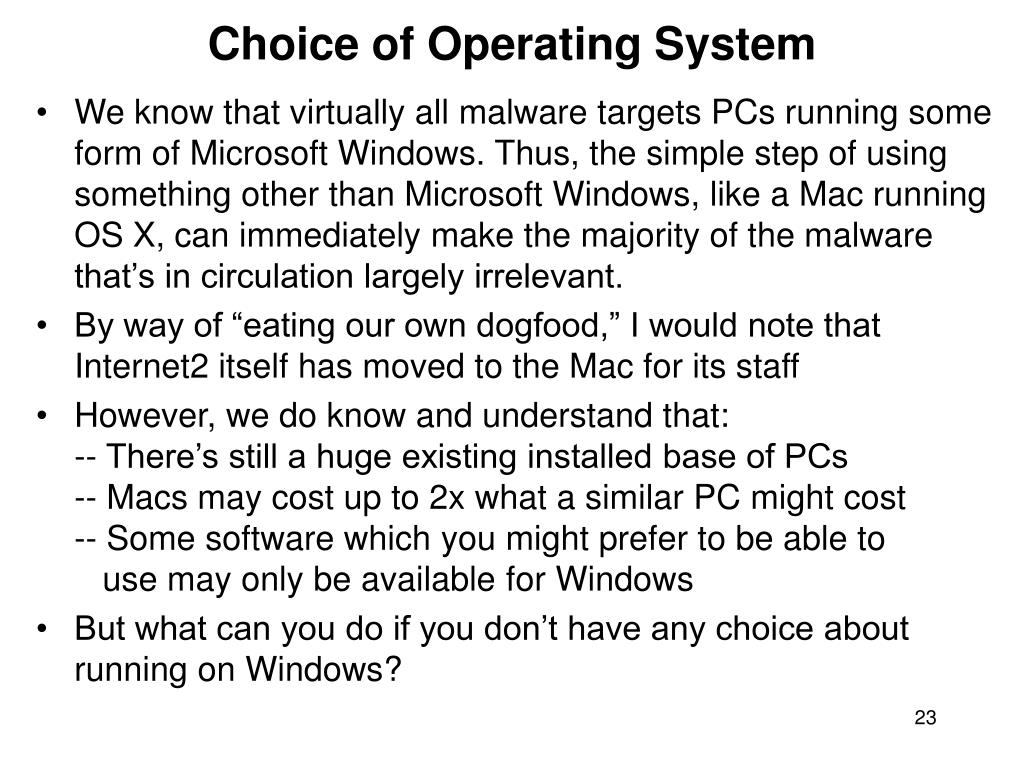 Choice of Operating System