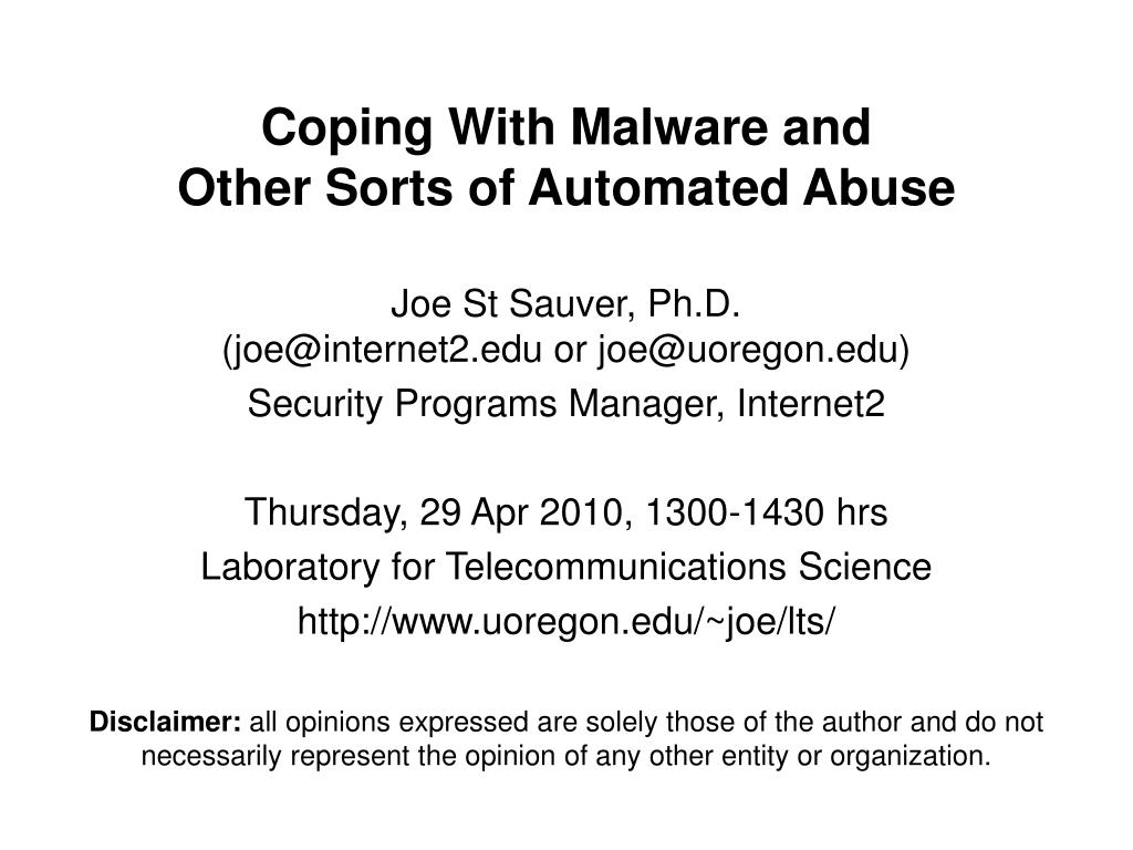 Coping With Malware and