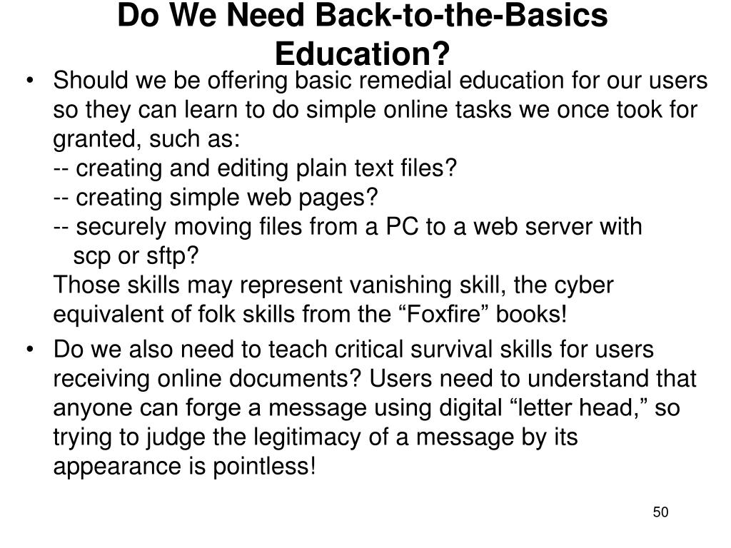 Do We Need Back-to-the-Basics Education?