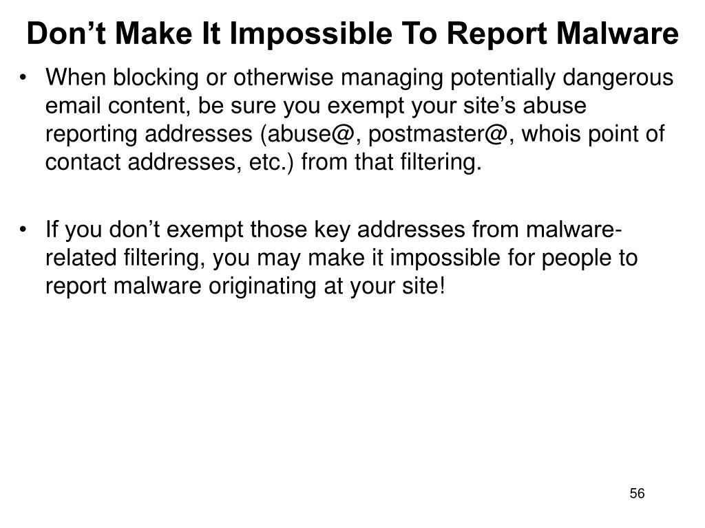 Don't Make It Impossible To Report Malware