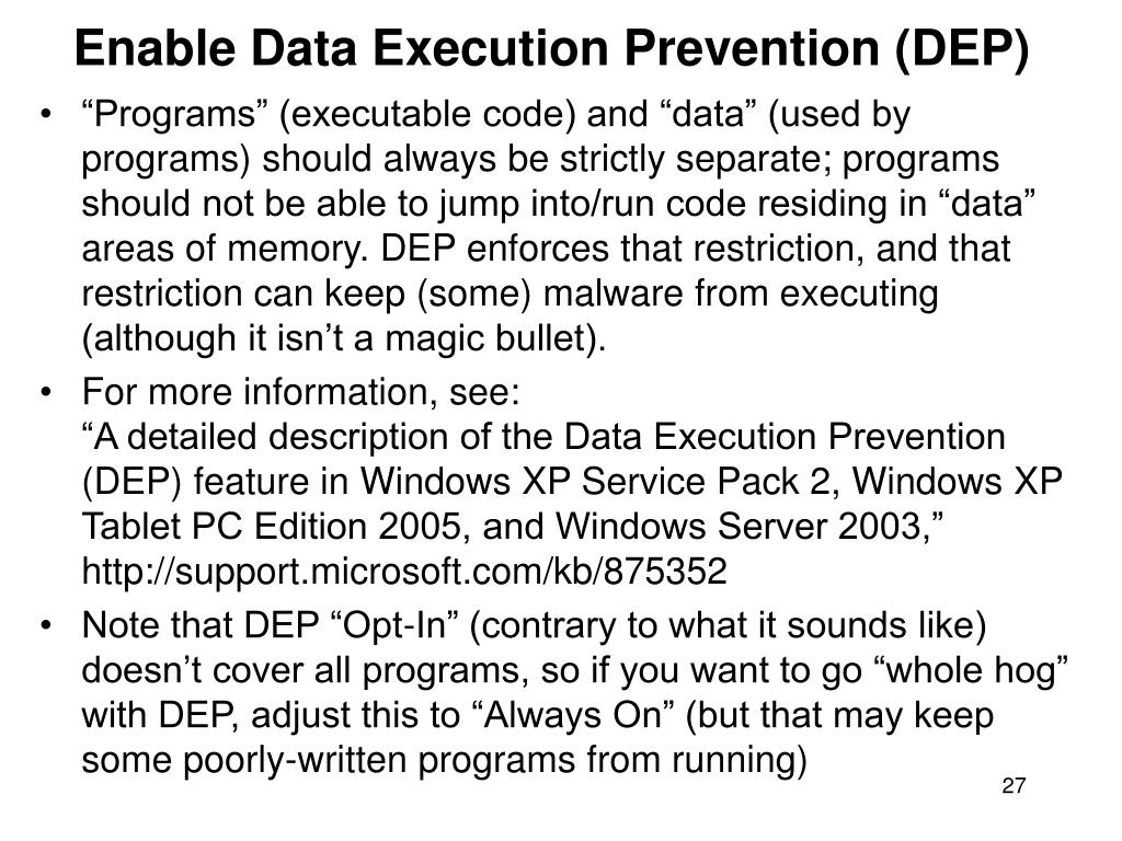 Enable Data Execution Prevention (DEP)
